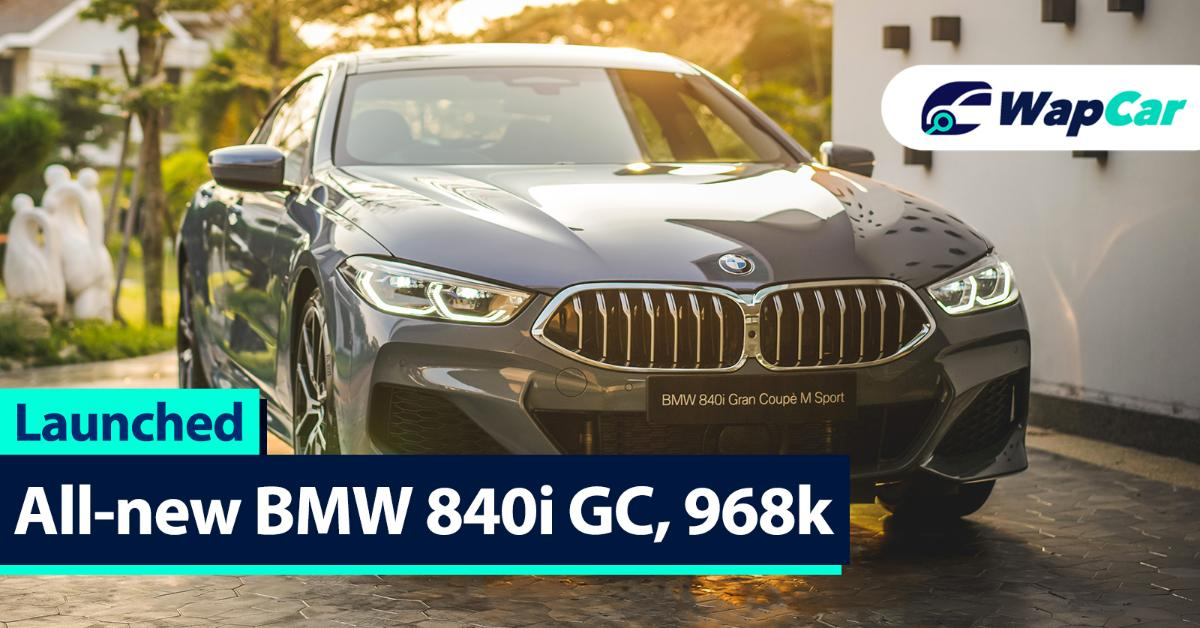 All-new 2020 BMW 840i Gran Coupé M Sport launched; 340 PS/500 Nm, CBU, RM 968k 01
