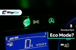 You can't turn off Eco Mode on the Perodua Myvi because…