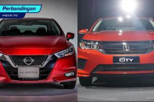 Nissan Almera 2020 vs Honda City 2020 – Yang mana patut anda beli?