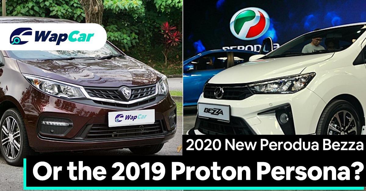 New 2020 Perodua Bezza vs 2019 Proton Persona – Is bigger always better? 01