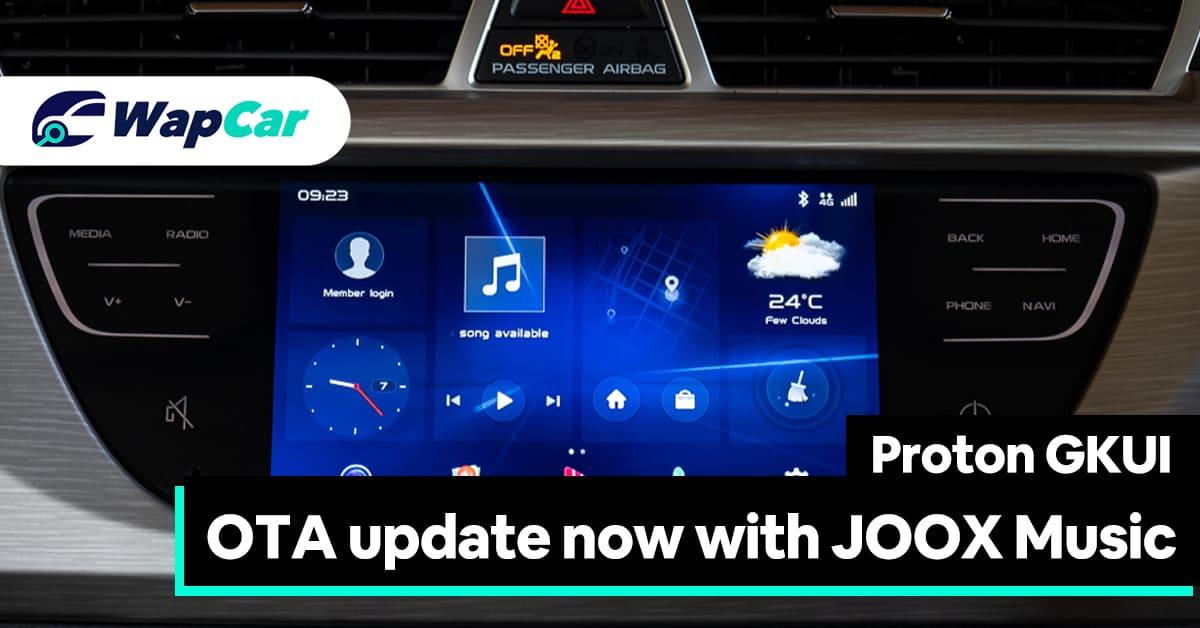 Proton GKUI head unit upgrades to JOOX Music app for Proton X70, Iriz, Persona & Exora 01