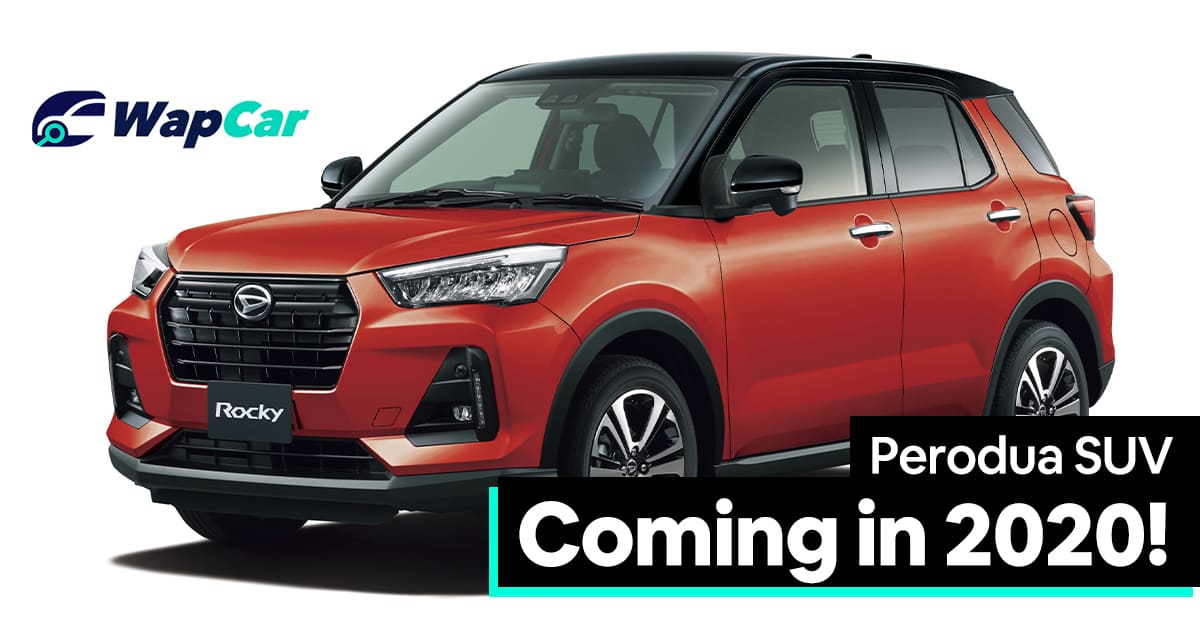 Perodua D55l Suv Confirmed For 2020 Launch Not A Proton X50 Rival Wapcar