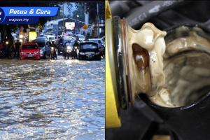 Cara selamat redah banjir dan cara periksa enjin masuk air