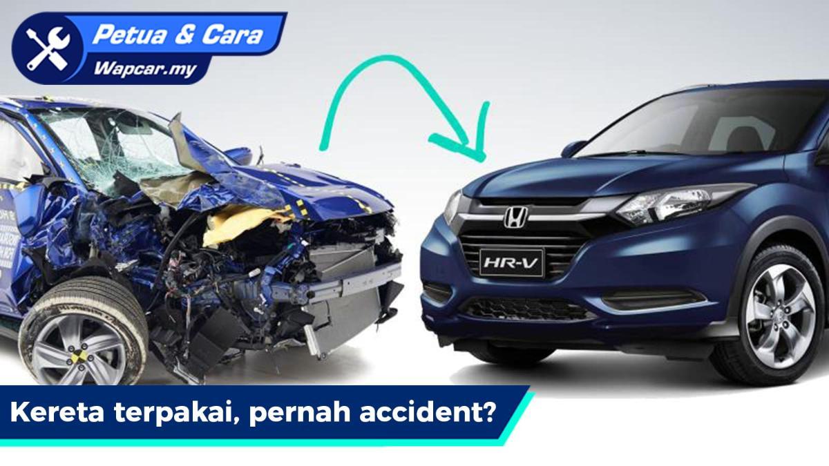 Tip beli kereta terpakai: 5 tanda kereta pernah terlibat kemalangan 01