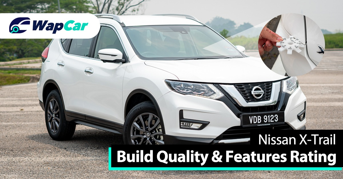 Ratings Nissan X Trail Build Quality And Features High Score For Safety Wapcar