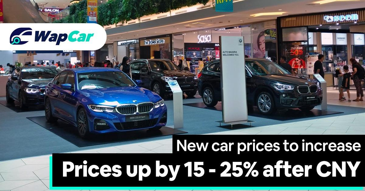 Car prices to go up by 15 to 25 percent after Chinese New Year. 01