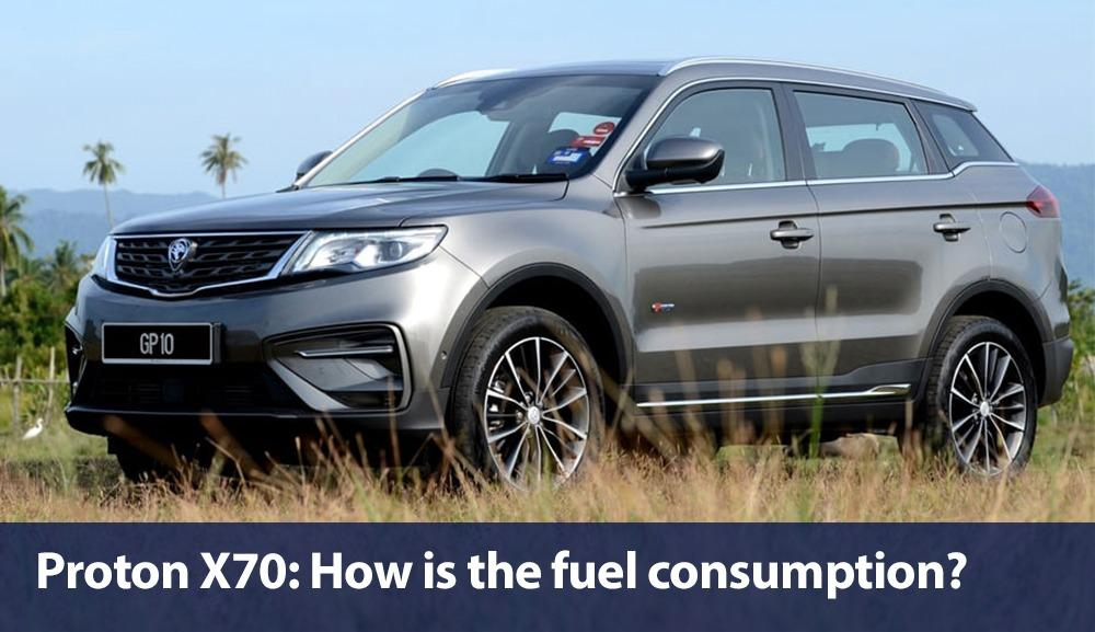 Is it true that the Proton X70 suffers from high fuel consumption? 01