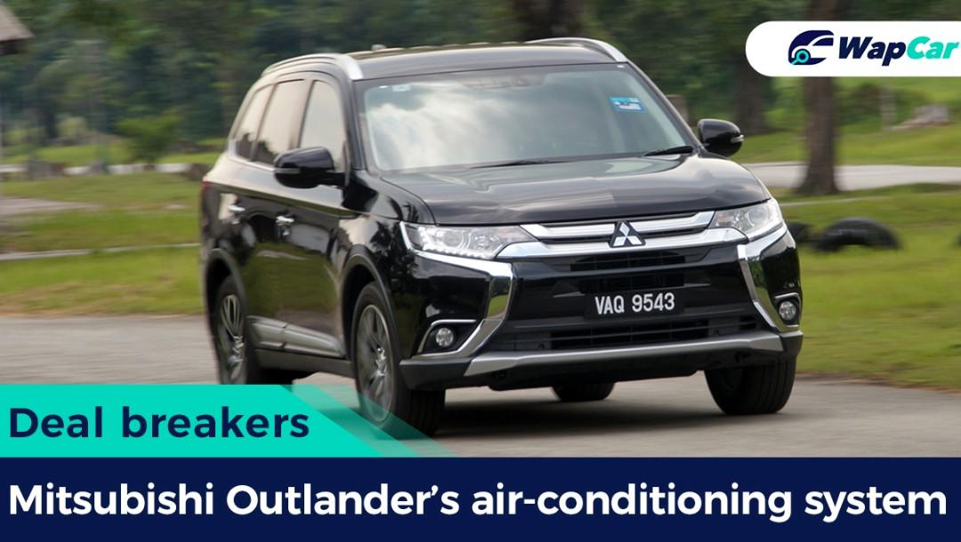 Deal breakers: The Mitsubishi Outlander air-conditioning system needs to be improved 01